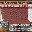CORRUGATED SIDING/ROOFING METAL (2pcs) Doctor Ben's SCALE O/On3/1;48