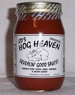 Ed's Hog Heaven Squealin' Good Sauce - Hot and Spicy