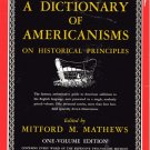 Dictionary of Americanisms ON HISTORICAL PRINCIPLES