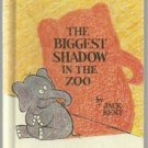 The Biggest Shadow in the Zoo JACK KENT hc 1981