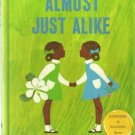 Almost Just Alike hc JOAN MACHADO twin girls 1970
