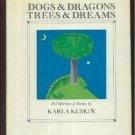 Dogs & Dragons Trees & Dreams KARLA KUSKIN hcdj 1980 1s