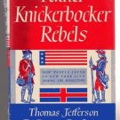 Father Knickerbocker Rebels WERTENBAKER NYC during Rev.