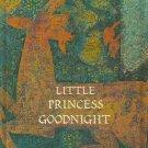 Little Princess Goodnight BILL MARTIN Jr.1967 woodcuts