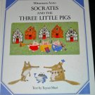 Socrates and the Three Little Pigs MITSUMASA ANNO hcdj