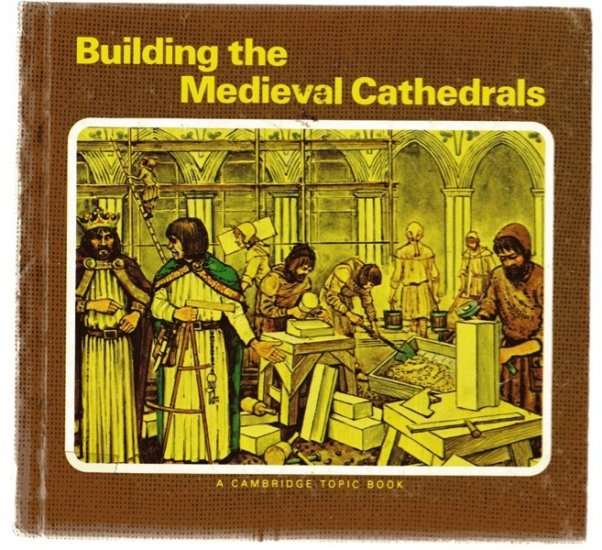 the history of the medieval cathedrals