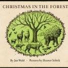 Christmas in the Forest JAN WAHL hcdj 1967 1st pr.