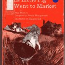 This Little Pig Went to Market PLAY RHYMES hc 1966