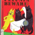 Petunia Beware ROGER DUVOISIN hc 1958 SILLY GOOSE tale