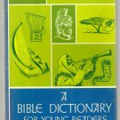 A Bible Dictionary for young readers 1965 illustrated