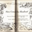 Here Comes the ShowBoat! ELLIS CREDLE hc 1949