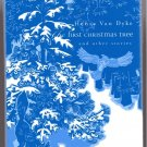 HENRY VAN DYKE The First Christmas Tree & other stories