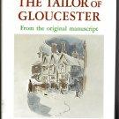 The Tailor of Gloucester THE ORIGINAL LONGER VERSION