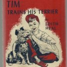 Tim Trains His Terrier 1952 EDITH HEAL kids train dogs