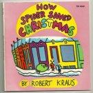 How Spider Saved Christmas ROBERT KRAUS 1970 1st pr