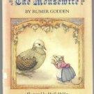 The Mousewife RUMER GODDEN hcdj Heidi Holder 1st  1982
