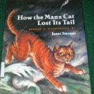 How the Manx Cat Lost His Tail JANET STEVENS hcdj 1st p