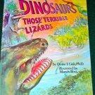 Dinosaurs THOSE TERRIBLE LIZARDS Duane T Gish 1977