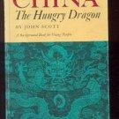 CHINA the Hungry Dragon JOHN SCOTT Background Book