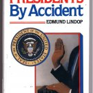 Presidents by Accident EDMUND LOOP 9 Vice Pres who