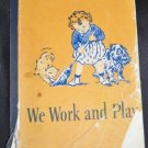 We Work and Play, 1946, Dick and Jane, GRAY, CAMPBELL