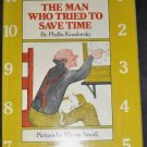 The Man Who Tried to Save Time,1st edition, KRASILOVSKY