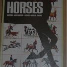 the Golden Book of Horses HISTORY BREEDS RIDING SHOWS
