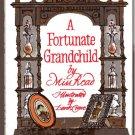 A Fortunate Grandchild MISS READ hcdj 1983 1st pr