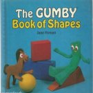 The Gumby Book of Shapes by Jane Hyman HC 1986