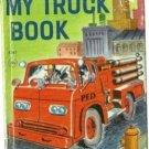 My Truck Book 1960 JUNIOR ELF Mabel Watts GEORGE WILDE