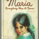 Maria EVERYBODY HAS A NAME Dorothy Haas 1966 BIG Tell-a