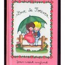 Love is Forever JOAN WALSH ANGLUND 1998 hc color illus.