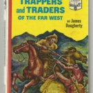 Trappers and Traders of the Far West LANDMARK 29 hc