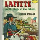 The Pirate Lafitte and Battle of New Orleans LANDMARK