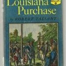 The Louisiana Purchase LANDMARK #24 hcdj Robert Tallant