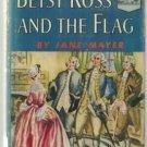 Betsy Ross and the Flag LANDMARK #26 Jane Mayer hcdj