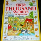 USBORNE First Thousand Words in Spanish 1995