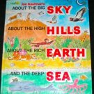 JOE KAUFMAN About the Big SKY High HILLS EARTH Deep SEA