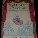 Ballet in Motion THREE DIMENSIONAL GUIDE pop-up 1988