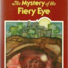 THREE INVESTIGATORS The Mystery of the Fiery Eye 1st pr