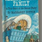 Palace Wagon Family MARGARET SUTTON Donner Party story
