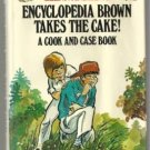 Encyclopedia Brown Takes the Cake COOK & CASE BOOK hcdj