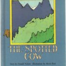 The Spotted Cow 1973 DONALD NELSEN Happy ending story