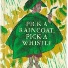 Pick a Raincoat, Pick a Whistle 1966 LILLIAN BASON hc