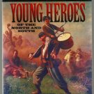 COBBLESTONE The Civil War YOUNG HEROES North South hcdj