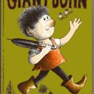 GIANT JOHN Story & Pictures by Arnold Lobel HC 1964