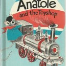 Anatole and the toy Shop PAUL GALDONE Eve Titus 1970