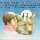 Coyote Dreams SUSAN NUNES hcdj 1988 1st pr