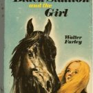 The Black Stallion and the Girl HCDJ WALTER FARLEY 1971