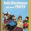 Andy Churchmouse tells about PRAYER Ruth Harley 1975 hc